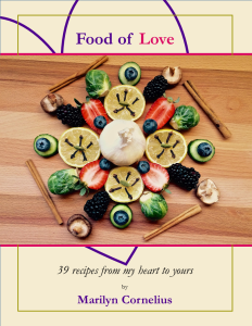 Marilyn's collection of recipes tells stories of how she integrates food with play to embrace nature's patterns and health-giving inspirations.